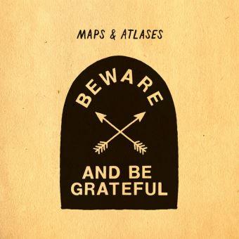BEWARE AND BE GRATEFUL/LP