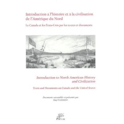 Introduction à l'histoire et à la civilisation de l'Amérique du Nord