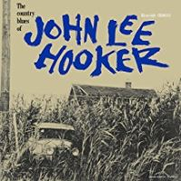 The Country Blues of John Lee Hooker - LP 12''
