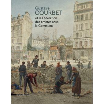 Gustave courbet et la federation des artistes sous la commun