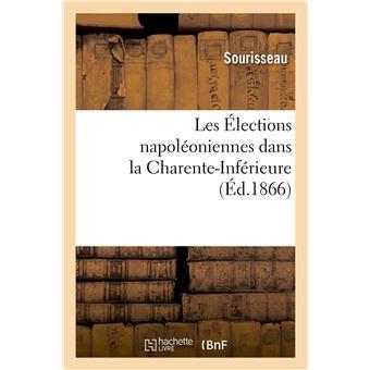 Les Élections napoléoniennes dans la Charente-Inférieure