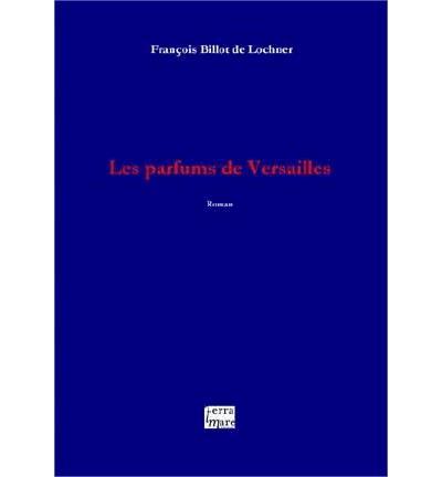 Les parfums de Versailles