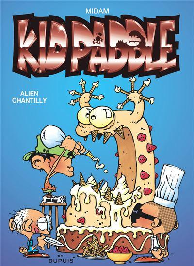 Kid Paddle - Alien chantilly (Opé été 2020)