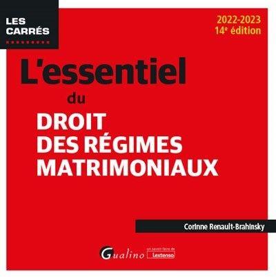 L'essentiel du droit des regimes matrimoniaux - 11eme edition - 2019