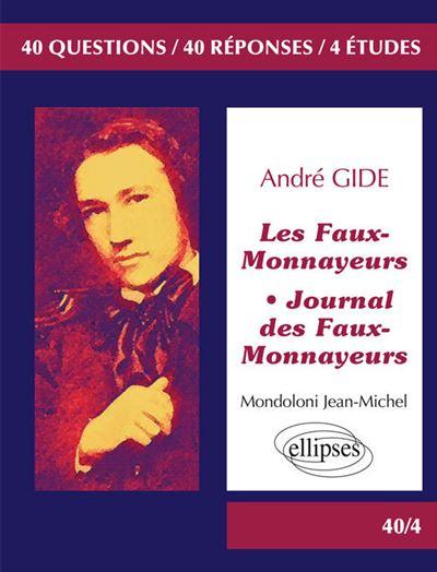 Les Faux-Monnayeurs, Journal des Faux-Monnayeurs, Gide BAC L
