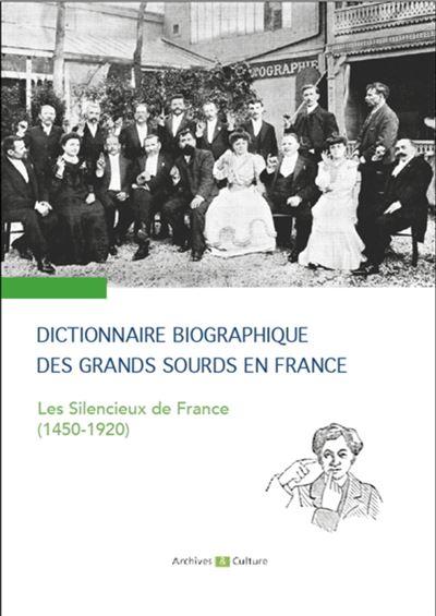 Dictionnaire biographique des grands sourds en france