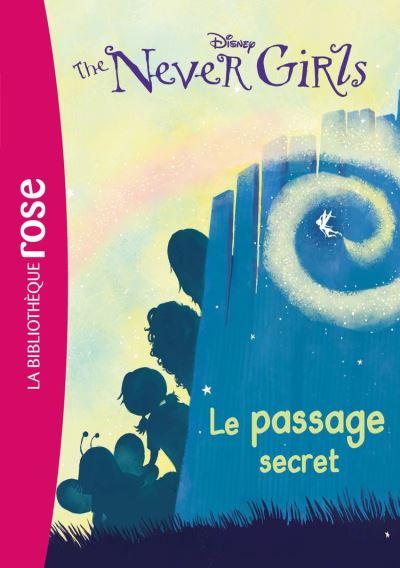 The Never Girls 02 - Le passage secret - 9782014003741 - 3,99 €