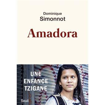 Amadora Joies et peines d'une enfant tzigane - broché - Dominique Simonnot  - Achat Livre ou ebook | fnac