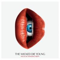 Nicolas Winding Refn Presents : The Wicked Die Young Vinyle Gatefold