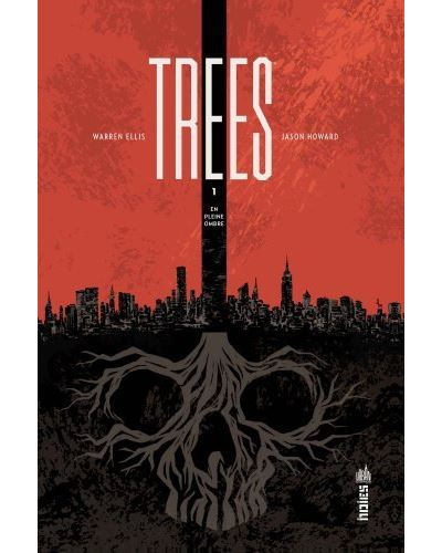 Trees - tome 1 - En Pleine Ombre