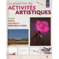 Le grand livres des activités artistiques