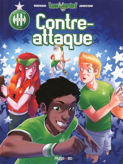 Les Verts - tome 2 Contre-attaque