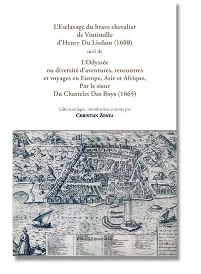 L'esclavage du brave chevalier de Vintimille, d'Henry Du Lisdam