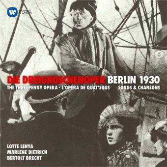 Weill : Die Dreigroschenoper Berlin 1930