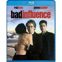 Bad Influence Blu-ray