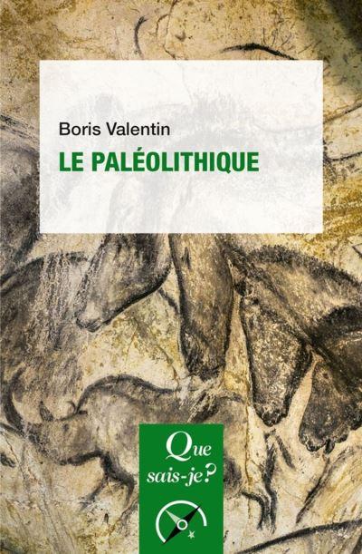 Le Paléolithique - « Que sais-je ? » n° 3924 - 9782130816928 - 0,00 €