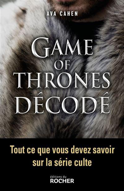 Game of Thrones décodé