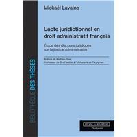 L'acte juridictionnel en droit administratif franþais