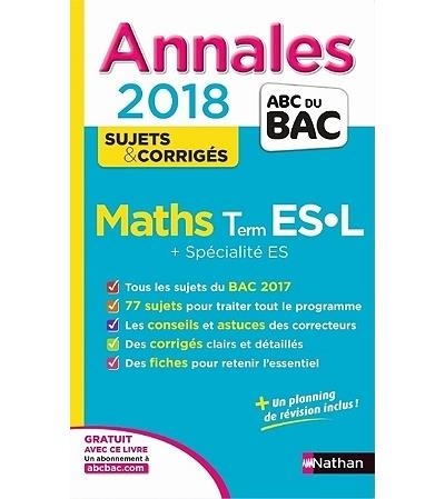 Annales ABC du Bac Maths Term ES, L, Spécialité ES