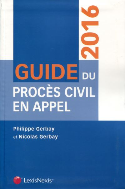 Guide du procès civil en appel