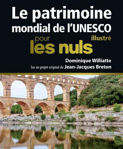 https://static.fnac-static.com/multimedia/Images/FR/NR/62/14/88/8918114/1507-1/tsp20171012162730/Patrimoine-mondial-de-l-Unesco-illustre-Pour-Les-Nuls.jpg