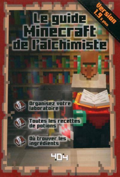 Le guide Minecraft de l'alchimiste - version 1.9 - 9791032400357 - 4,99 €