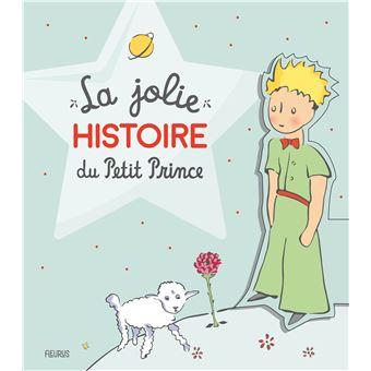 Le Petit PrinceLa jolie histoire du Petit Prince