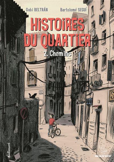 Histoires du quartier (Tome 2-Chemins)