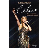 Céline - René, un amour plus fort que la mort