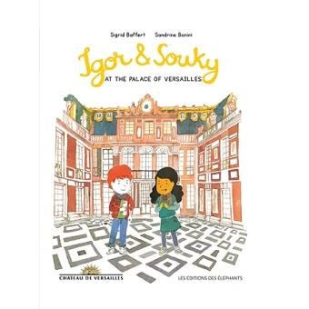 IGOR AND SOUKY AT THE PALACE OF VERSAILLES (anglais)