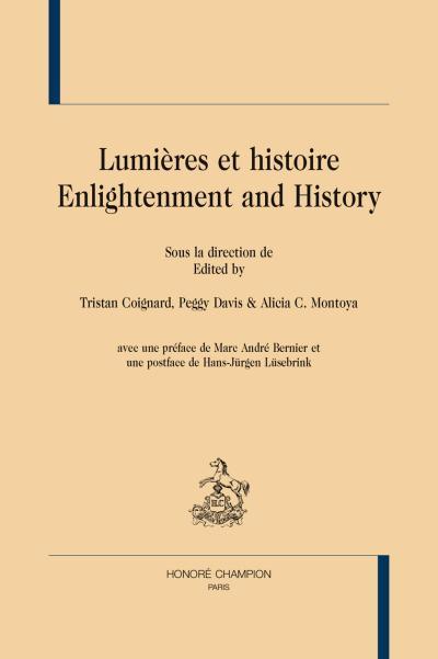 Lumières et Histoire, Enlightenment and History