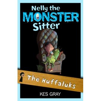 Nelly The Monster Sitter: 07: The Huffaluks