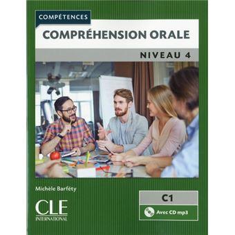Comprehension orale niveau 4 + cd audio - collection competences b2/c1