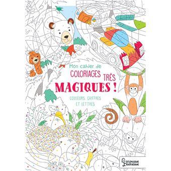Mon Cahier De Coloriages Tres Magiques Couleurs Chiffres Et Lettres Ne