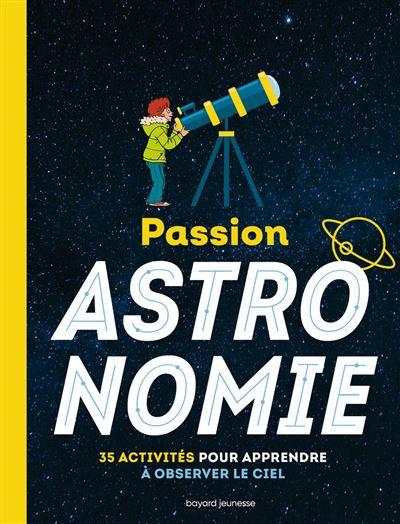 Passion astronomie - L'encyclo