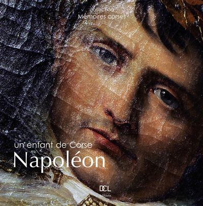 Napoleon un enfant de corse