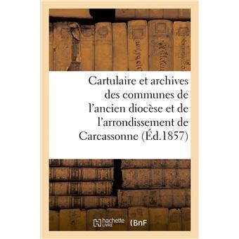 Cartulaire et archives des communes de l'ancien diocèse