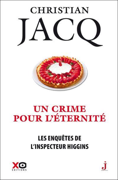 Les enquêtes de l'inspecteur Higgins - Tome 33 Un crime pour l'éternité - 9782374481593 - 9,99 €