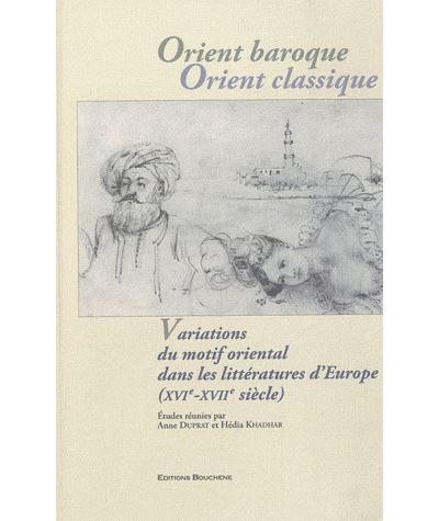 Orient baroque, Orient classique