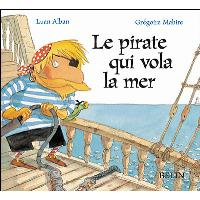 Le pirate qui vola la mer