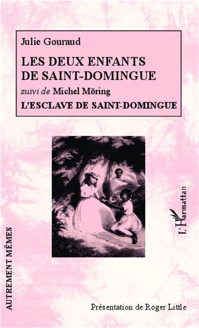 Les deux enfants de Saint Domingue