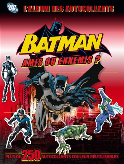 Batman stickers, amis ou ennemis