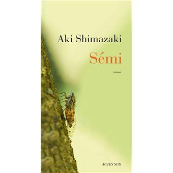 Sémi - broché - Aki Shimazaki - Achat Livre ou ebook   fnac
