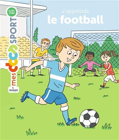 J'apprends le foot