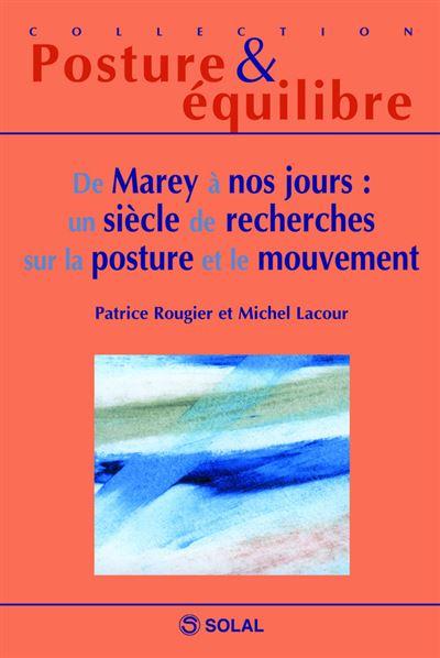De Marey à nos jours, un siècle de recherches sur la posture