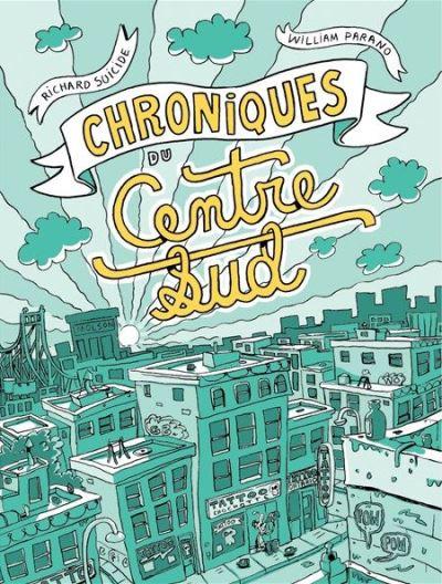 Chroniques du Centre-Sud