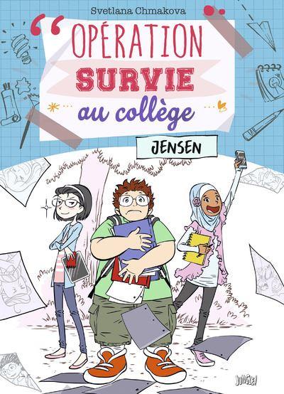 Opération survie au collège - tome 2 Jensen