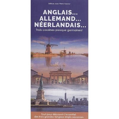 Anglais...allemand...néerlandais...