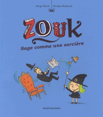Zouk - Tome 9 : Zouk - sage comme une sorciere