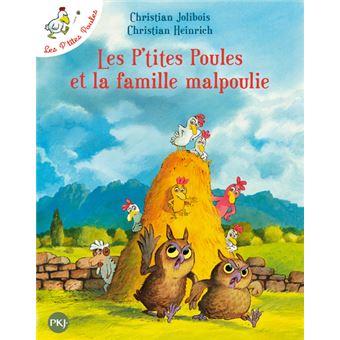 Les p'tites poulesLes P'tites Poules et la famille Malpoulie
